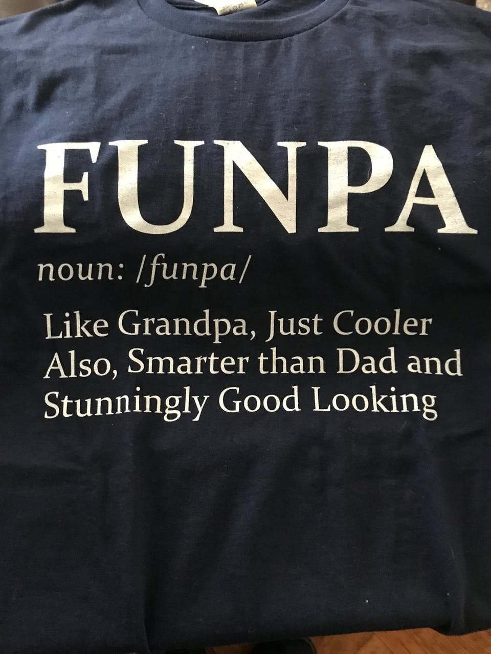 Funny Gifts for Grandpa Funpa Noun Like A Grandpa, Just Cooler Definition T-Shirt