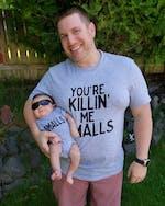 You're Killin Me Smalls (Matching Set)